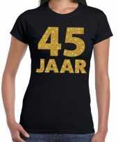 Zwart vijfenveertig jaar verjaardag shirt dames gouden bedrukking